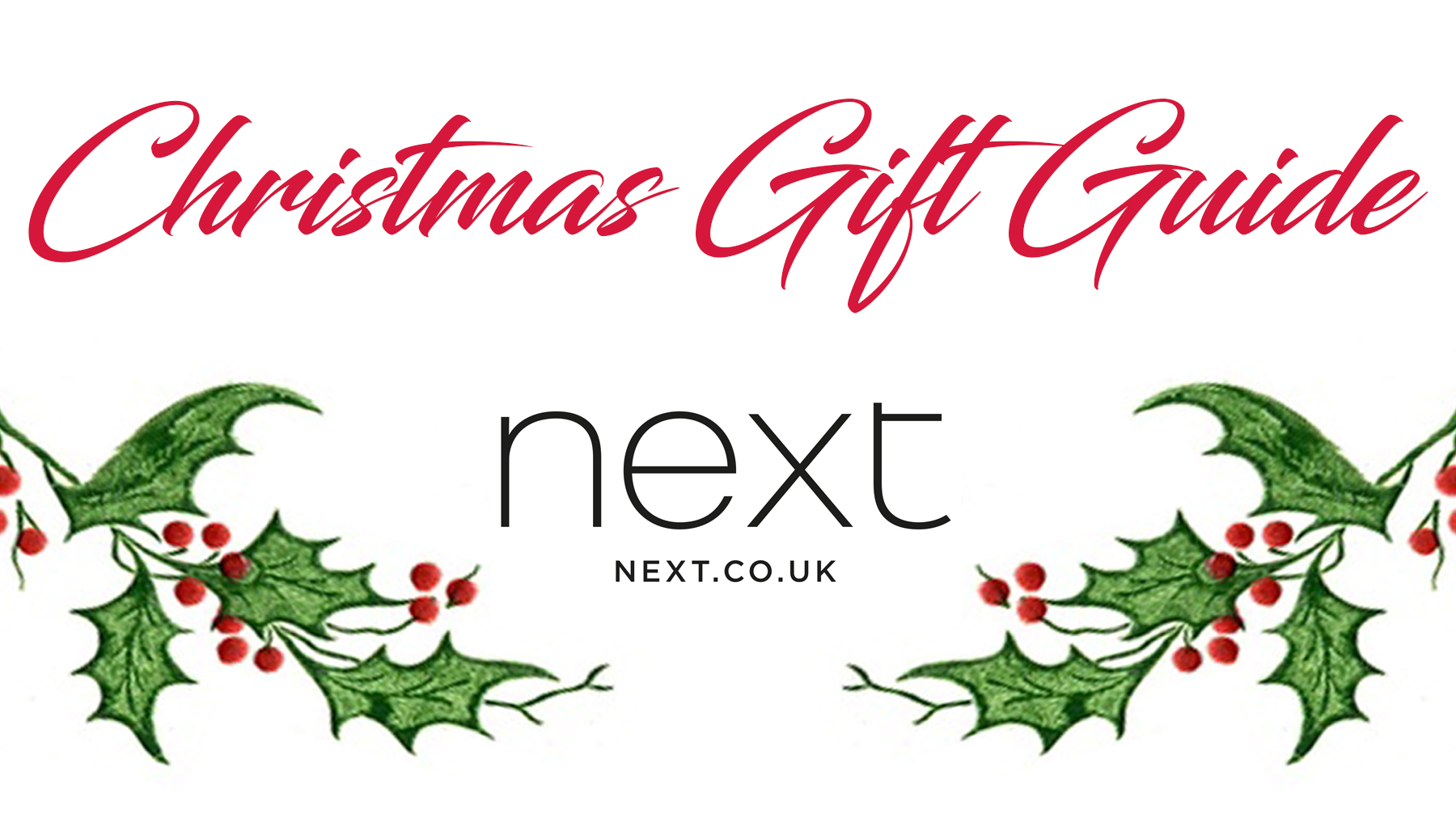 Christmas Gift Guide - Next